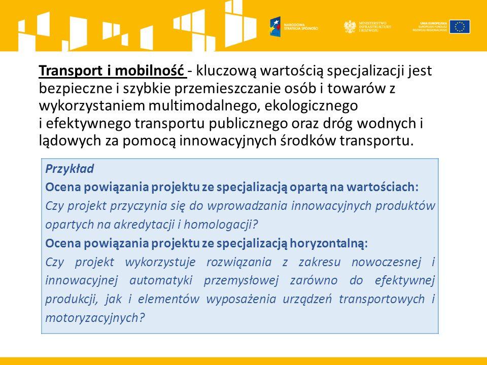 Transport i mobilność - kluczową wartością specjalizacji jest bezpieczne i szybkie przemieszczanie osób i towarów z wykorzystaniem multimodalnego, ekologicznego i efektywnego transportu publicznego oraz dróg wodnych i lądowych za pomocą innowacyjnych środków transportu.