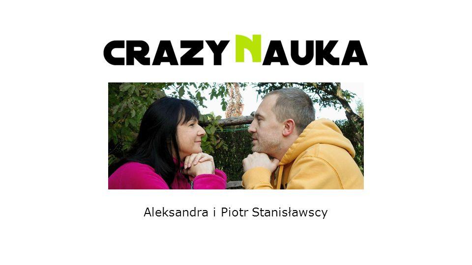 Aleksandra i Piotr Stanisławscy