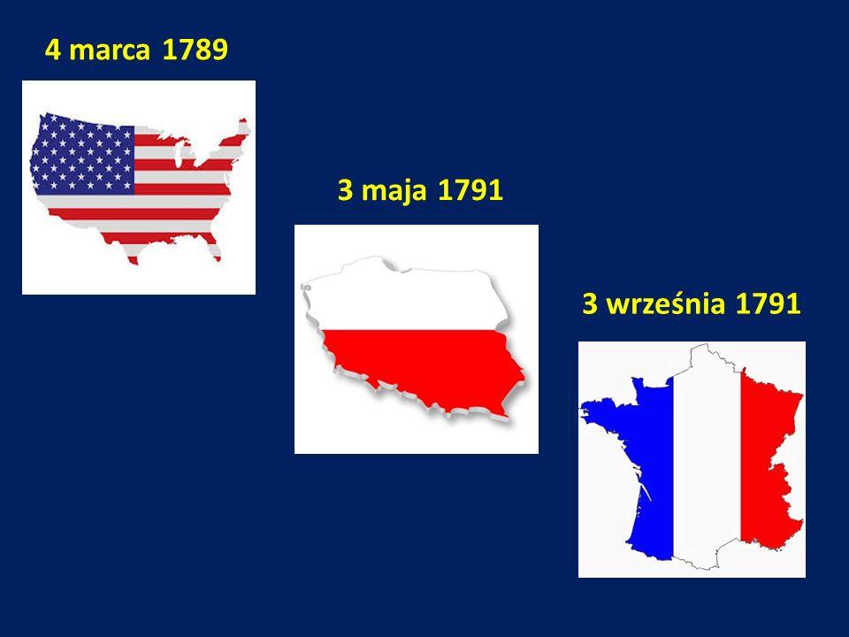 4 marca 1789 3 maja 1791 3 września 1791