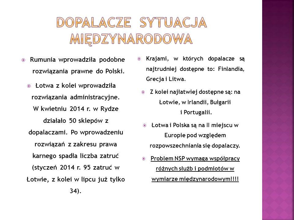  Rumunia wprowadziła podobne rozwiązania prawne do Polski.  Łotwa z kolei wprowadziła rozwiązania administracyjne. W kwietniu 2014 r. w Rydze działa