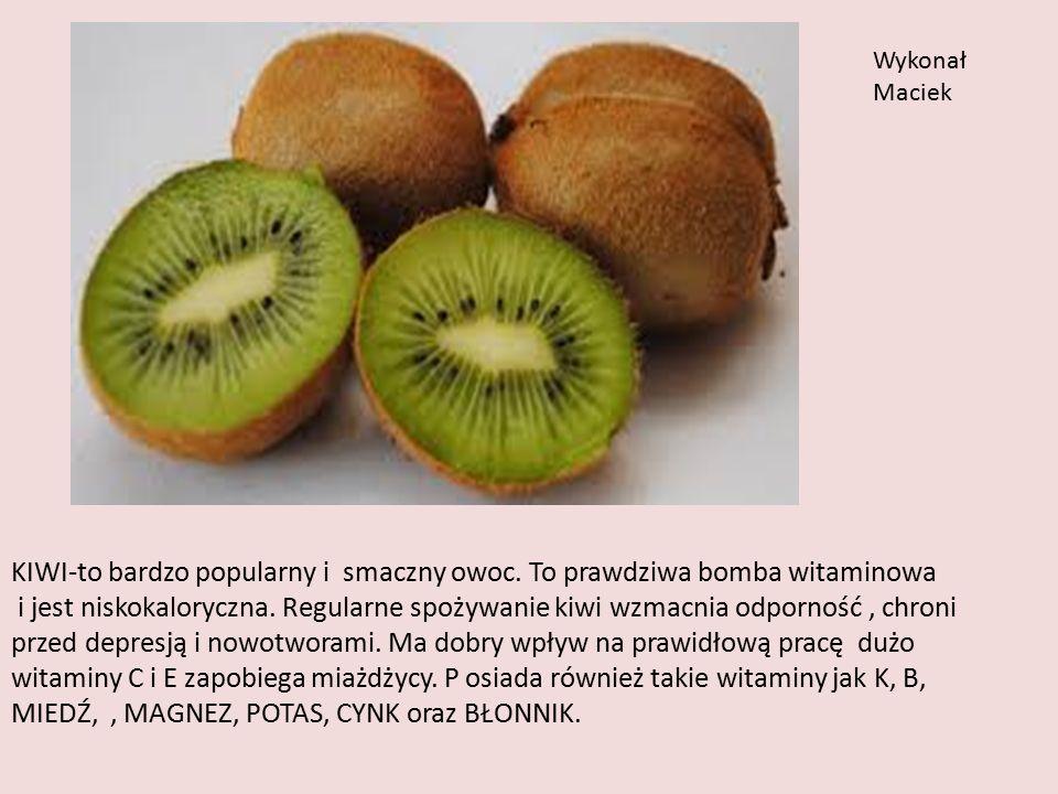 KIWI-to bardzo popularny i smaczny owoc. To prawdziwa bomba witaminowa i jest niskokaloryczna.