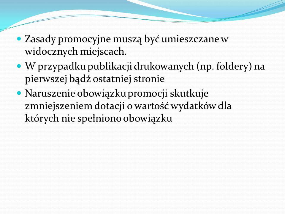Zasady promocyjne muszą być umieszczane w widocznych miejscach. W przypadku publikacji drukowanych (np. foldery) na pierwszej bądź ostatniej stronie N