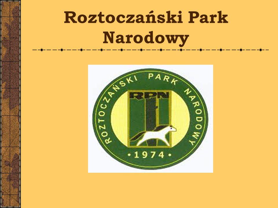 Gdzie znajduje się Roztoczański Park Narodowy?