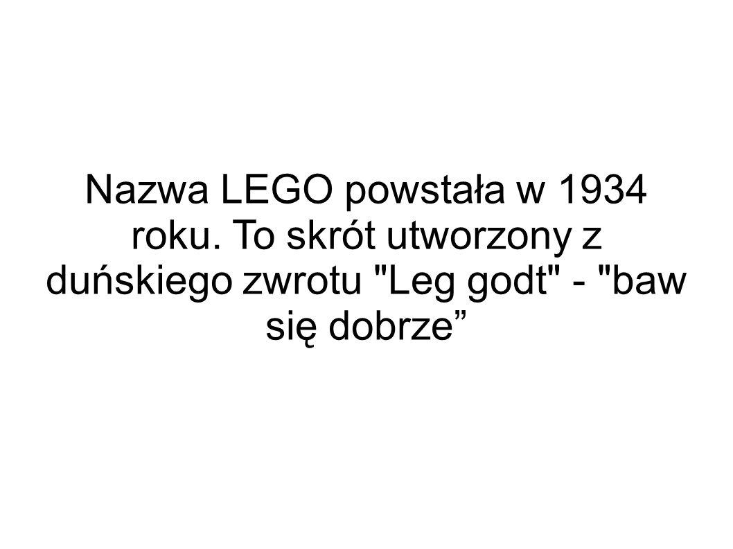 Nazwa LEGO powstała w 1934 roku.
