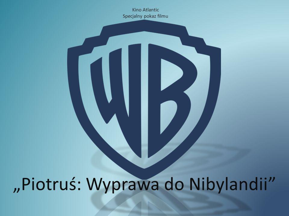 """""""Piotruś: Wyprawa do Nibylandii Kino Atlantic Specjalny pokaz filmu"""