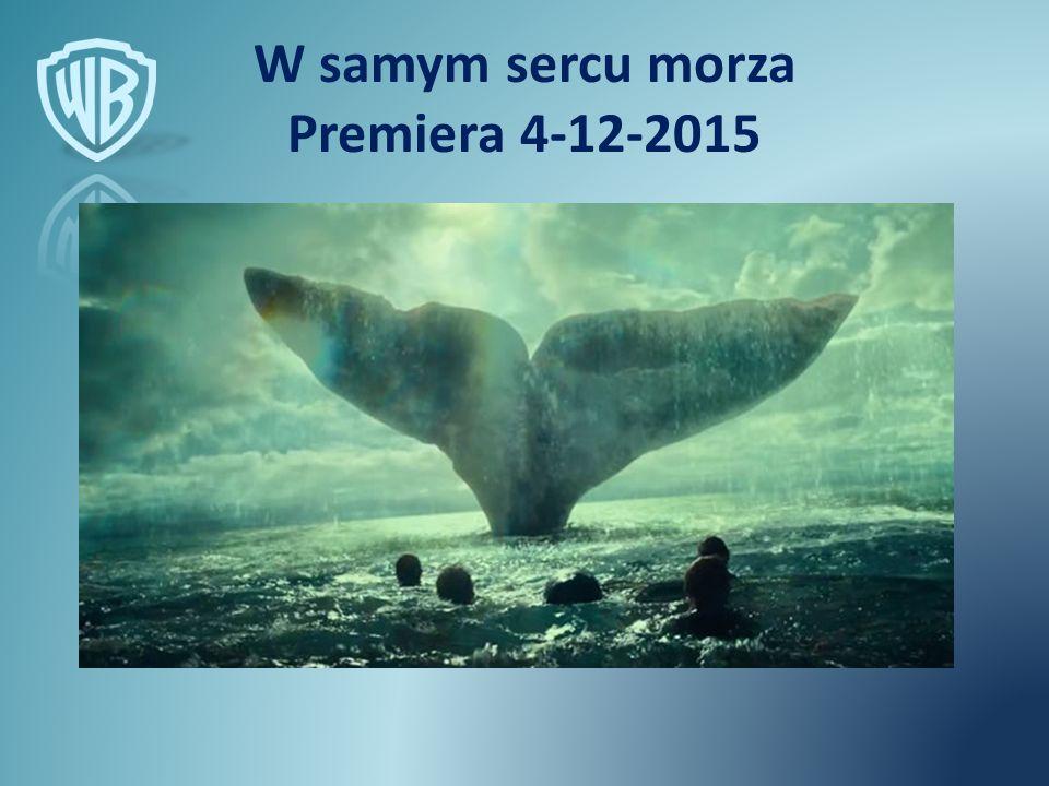 W samym sercu morza Premiera 4-12-2015