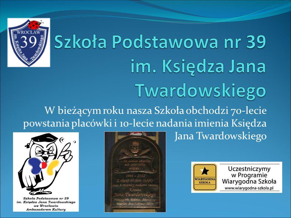 W bieżącym roku nasza Szkoła obchodzi 70-lecie powstania placówki i 10-lecie nadania imienia Księdza Jana Twardowskiego