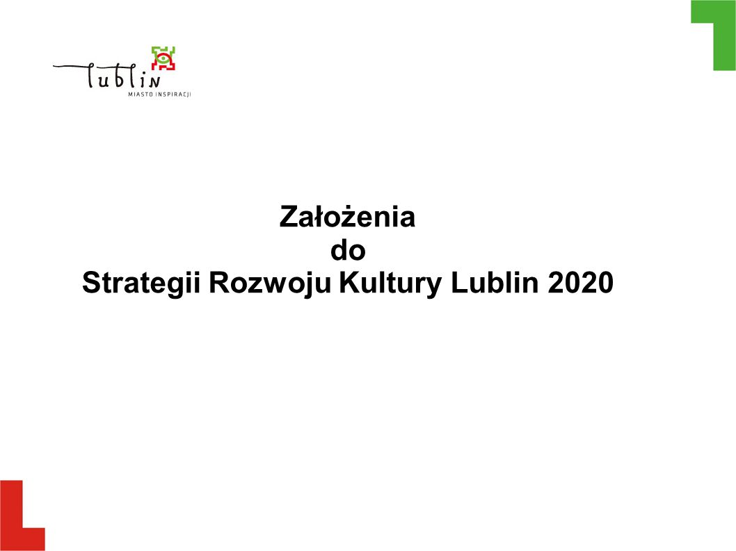Założenia do Strategii Rozwoju Kultury Lublin 2020