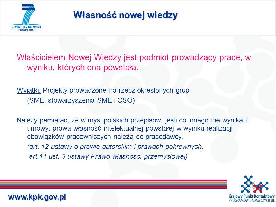 www.kpk.gov.pl Własność nowej wiedzy Współwłasność Powstaje jeśli badania prowadziło kilka podmiotów tak, że nie da się określić ich wkładu.