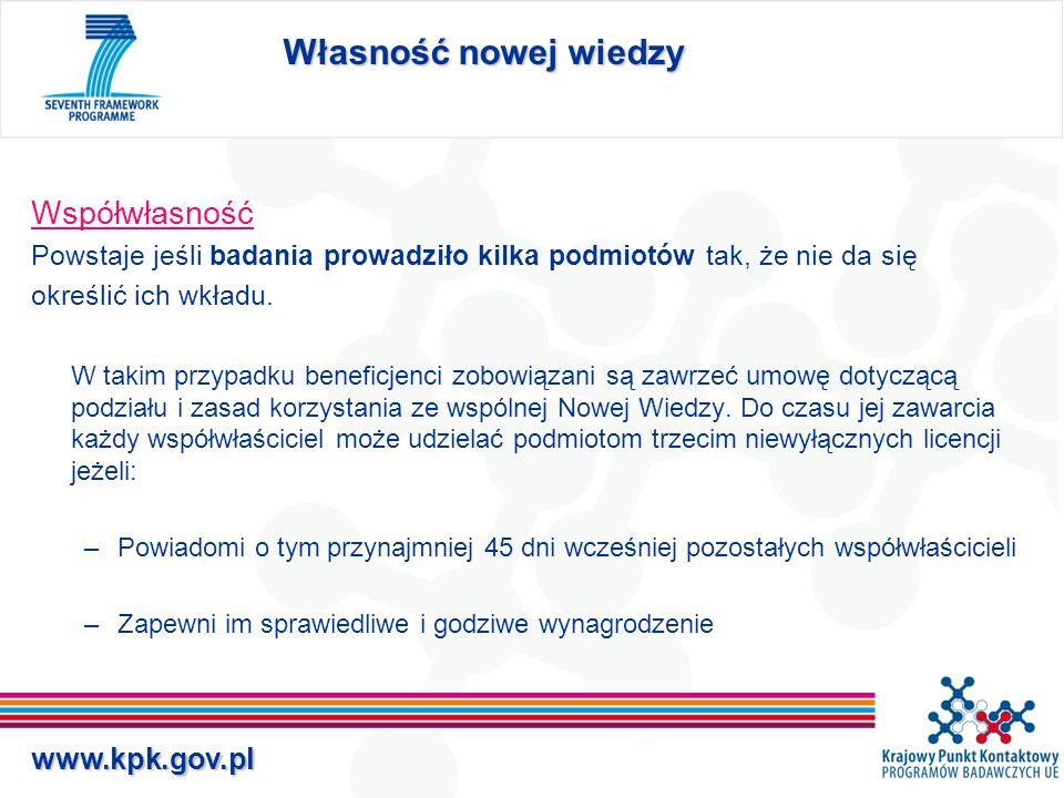 www.kpk.gov.pl Prawa dostępu Uczestnicy mają obowiązek udostępnienia sobie posiadanej wiedzy tylko jeśli jest to konieczne: w związku z realizacją projektu lub do wykorzystania własnej Nowej Wiedzy.