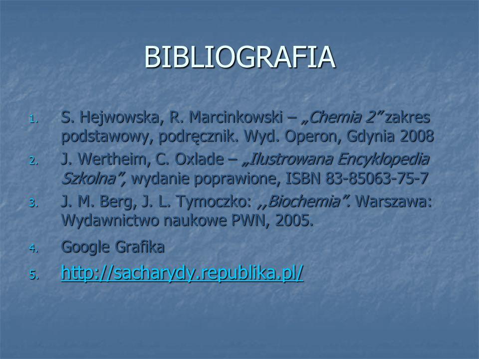 """BIBLIOGRAFIA 1. S. Hejwowska, R. Marcinkowski – """"Chemia 2"""" zakres podstawowy, podręcznik. Wyd. Operon, Gdynia 2008 2. J. Wertheim, C. Oxlade – """"Ilustr"""