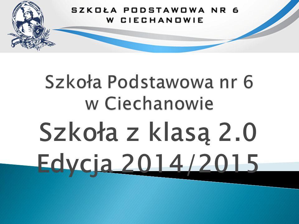 Szkoła z klasą 2.0 Edycja 2014/2015
