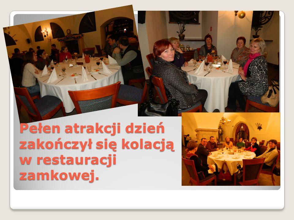 Pełen atrakcji dzień zakończył się kolacją w restauracji zamkowej.