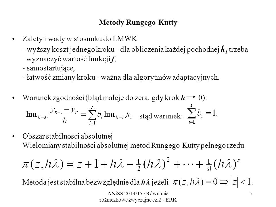 ANiSS 2014/15 - Równania różniczkowe zwyczajne cz.2 - ERK 8 Metody RK - obszary stabilności absolutnej