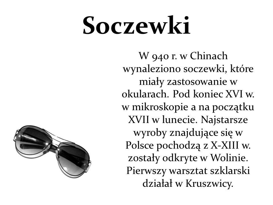 Soczewki W 940 r. w Chinach wynaleziono soczewki, które miały zastosowanie w okularach. Pod koniec XVI w. w mikroskopie a na początku XVII w lunecie.