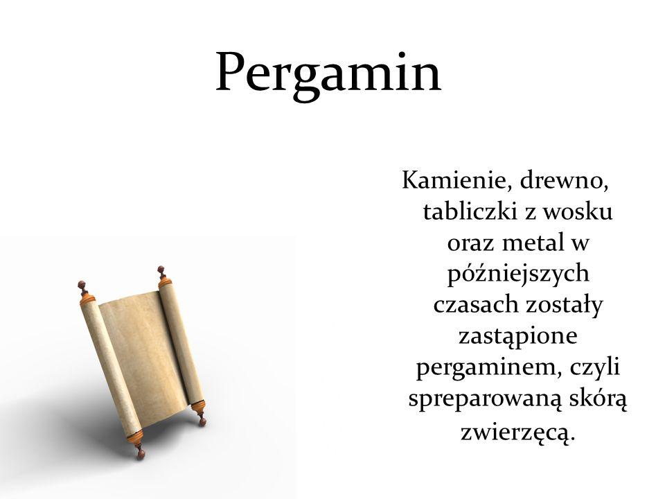 Papirus Papirus pojawił się w tym samym czasie co pergamin.