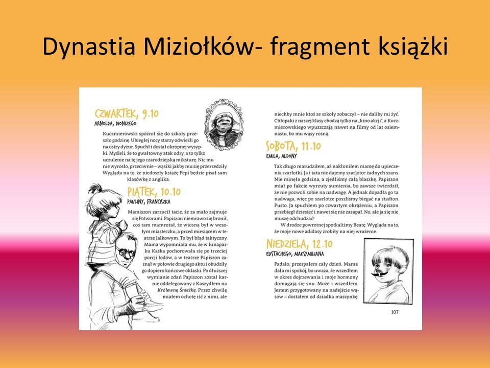 Dynastia Miziołków- fragment książki