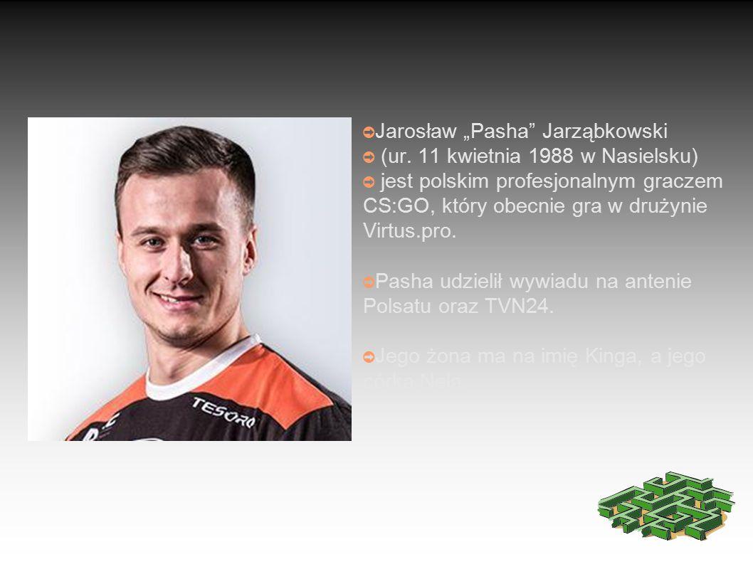 """➲ Jarosław """"Pasha Jarząbkowski ➲ (ur."""