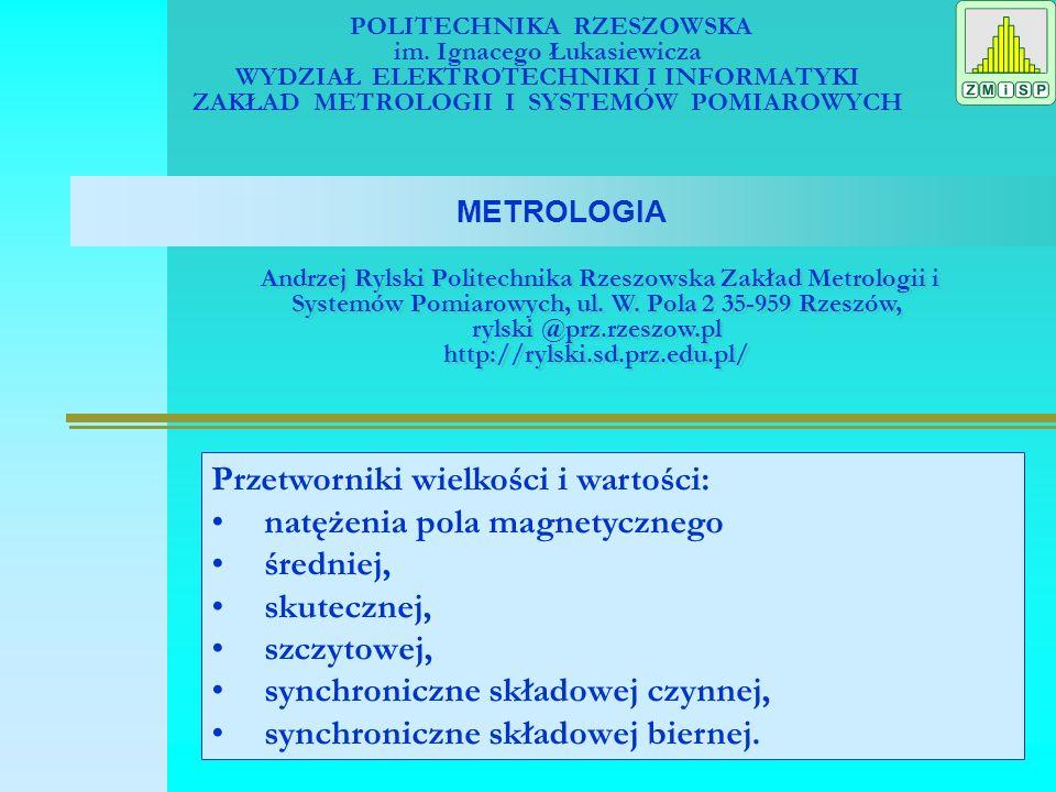 METROLOGIA Zagadnienia: 1.Wprowadzenie 2.