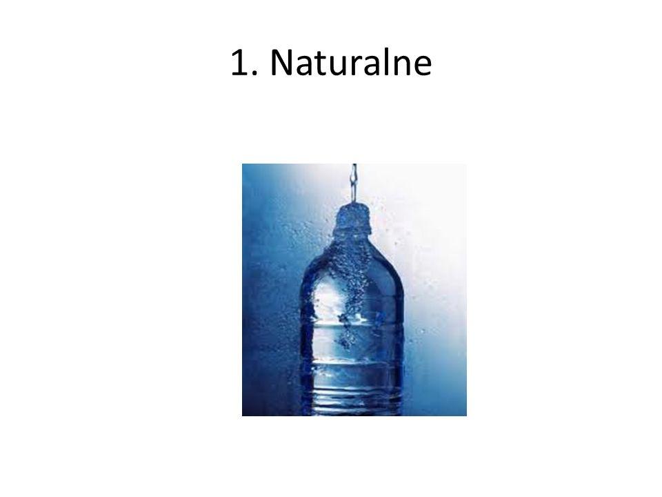 1. Naturalne