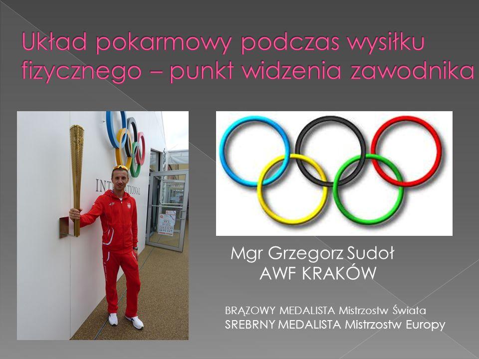 Mgr Grzegorz Sudoł AWF KRAKÓW BRĄZOWY MEDALISTA Mistrzostw Świata SREBRNY MEDALISTA Mistrzostw Europy