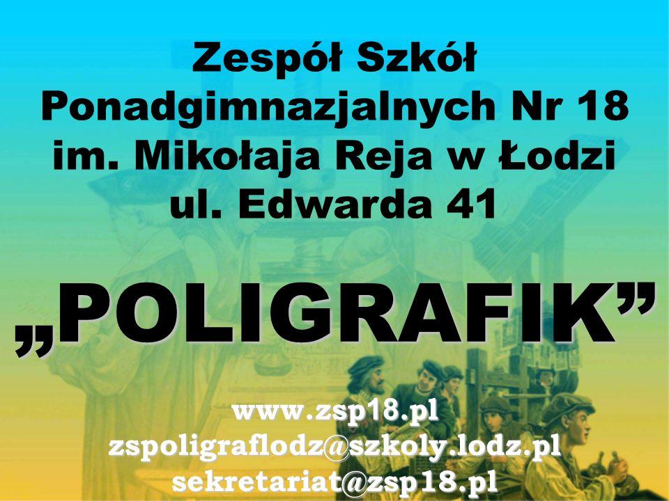 Zespół Szkół Ponadgimnazjalnych Nr 18 im. Mikołaja Reja w Łodzi ul.