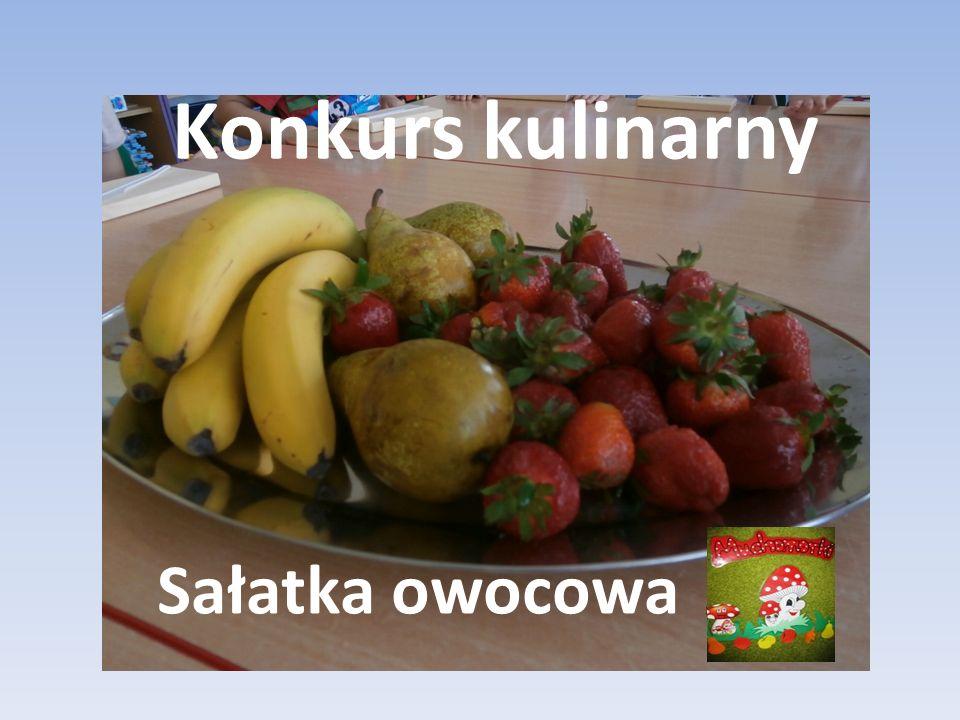 Konkurs kulinarny Sałatka owocowa