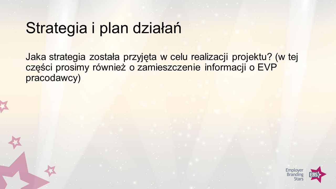Strategia i plan działań Jaka strategia została przyjęta w celu realizacji projektu.