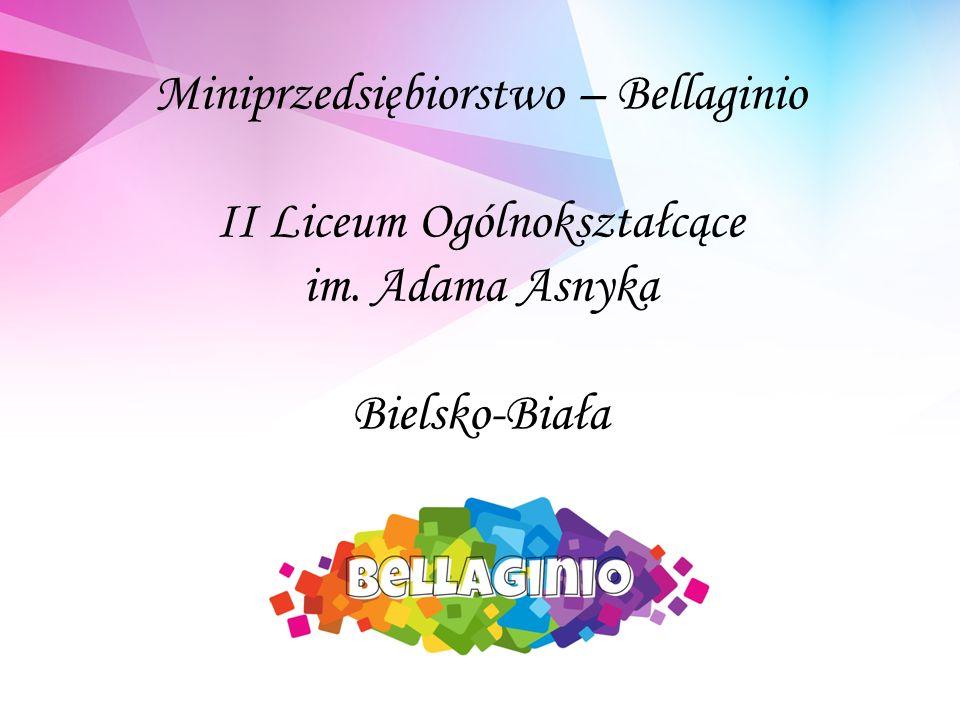 Miniprzedsiębiorstwo – Bellaginio II Liceum Ogólnokształcące im. Adama Asnyka Bielsko-Biała