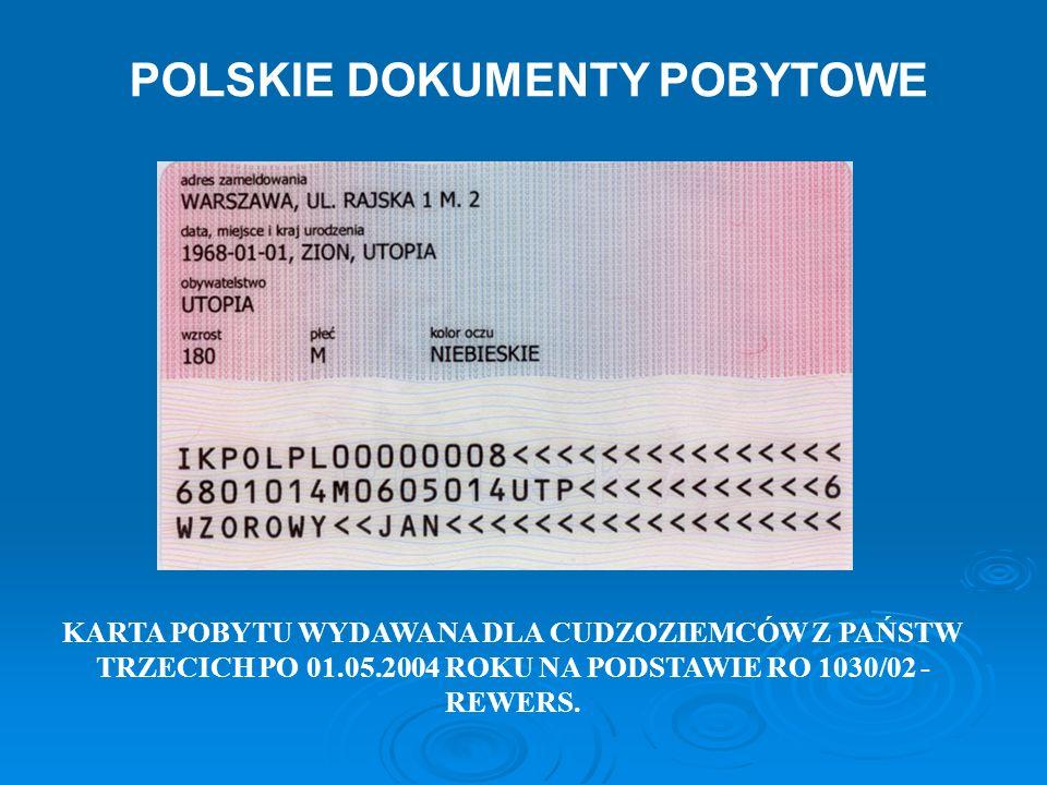 KARTA POBYTU WYDAWANA DLA CUDZOZIEMCÓW Z PAŃSTW TRZECICH PO 01.05.2004 ROKU NA PODSTAWIE RO 1030/02 - REWERS. POLSKIE DOKUMENTY POBYTOWE