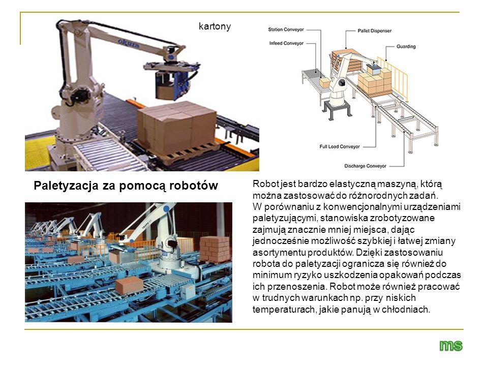 Paletyzacja za pomocą robotów kartony Robot jest bardzo elastyczną maszyną, którą można zastosować do różnorodnych zadań. W porównaniu z konwencjonaln