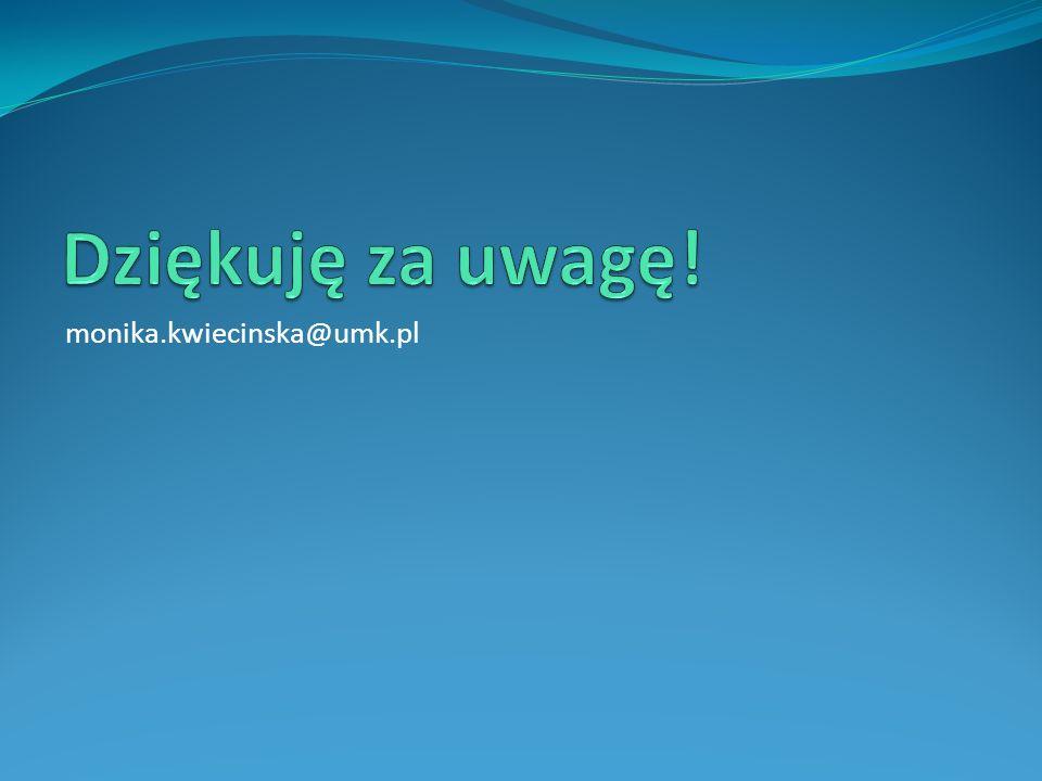 monika.kwiecinska@umk.pl