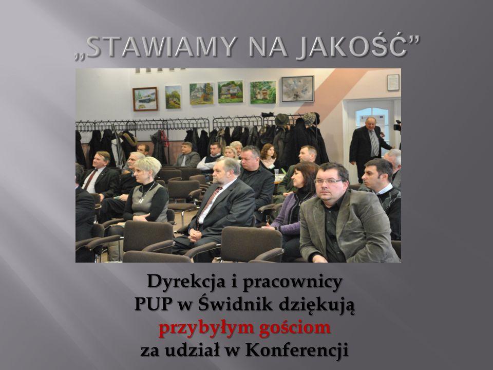 Dyrekcja i pracownicy PUP w Świdnik dziękują przybyłym gościom za udział w Konferencji