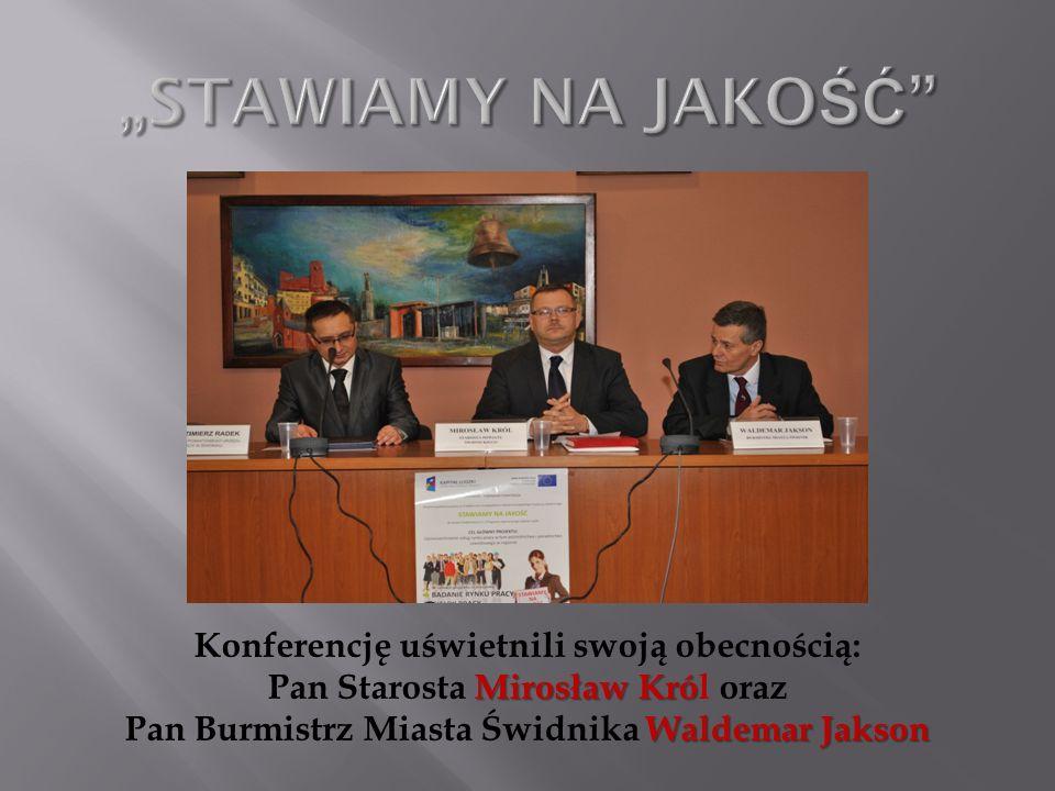 Konferencję uświetnili swoją obecnością: Mirosław Kró Pan Starosta Mirosław Król oraz Waldemar Jakson Pan Burmistrz Miasta Świdnika Waldemar Jakson