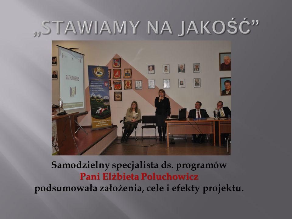 Samodzielny specjalista ds. programów Pani Elżbieta Poluchowicz podsumowała założenia, cele i efekty projektu.