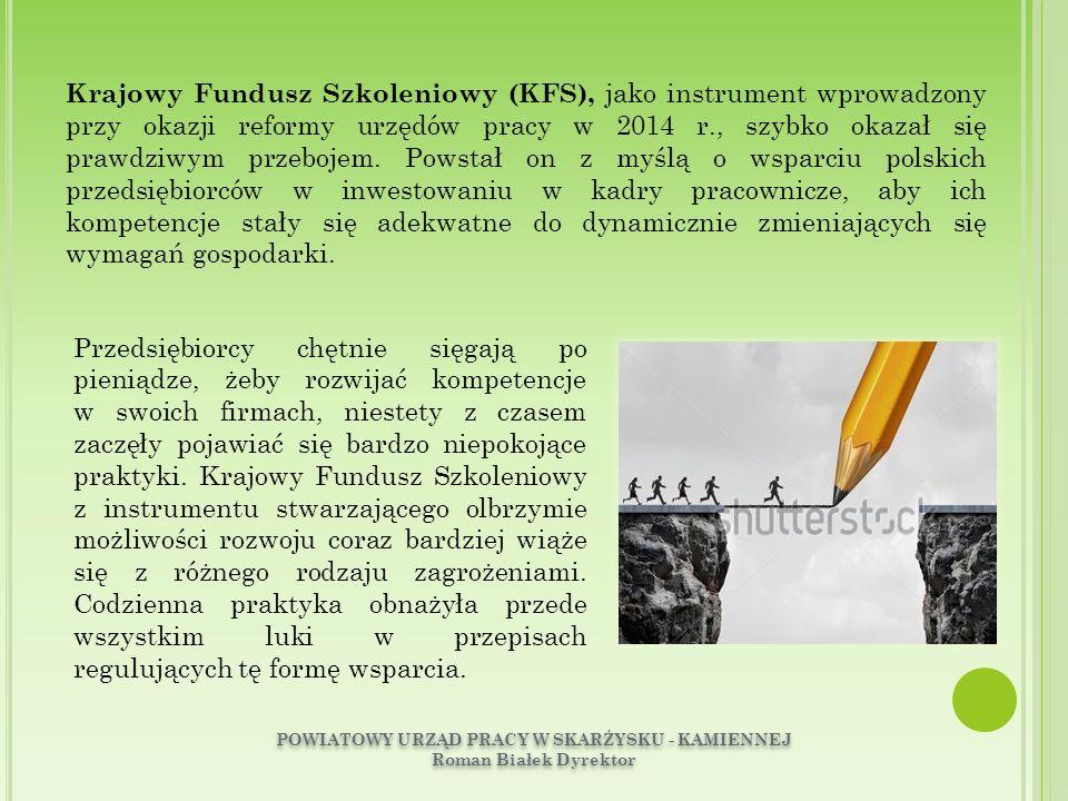 ZAGROŻENIAZAGROŻENIA  NIEWYSTARCZAJĄCE REGULACJE PRAWNE Zarówno przepisy ustawy o promocji zatrudnienia (…) jak również rozporządzenie w sprawie przyznawania środków z KFS nie regulują bezpośrednio bardzo wielu zagadnień związanych z KFS, pozostawiając spory obszar do uregulowania przez dyrektora urzędu pracy w umowach zawieranych z pracodawcą.