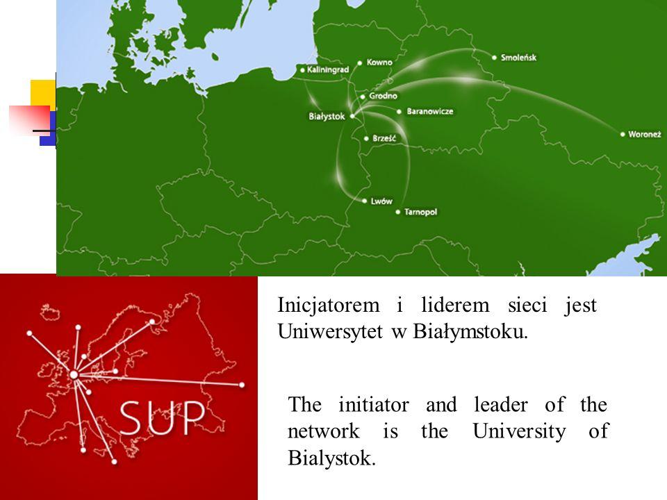 Inicjatorem i liderem sieci jest Uniwersytet w Białymstoku. The initiator and leader of the network is the University of Bialystok.