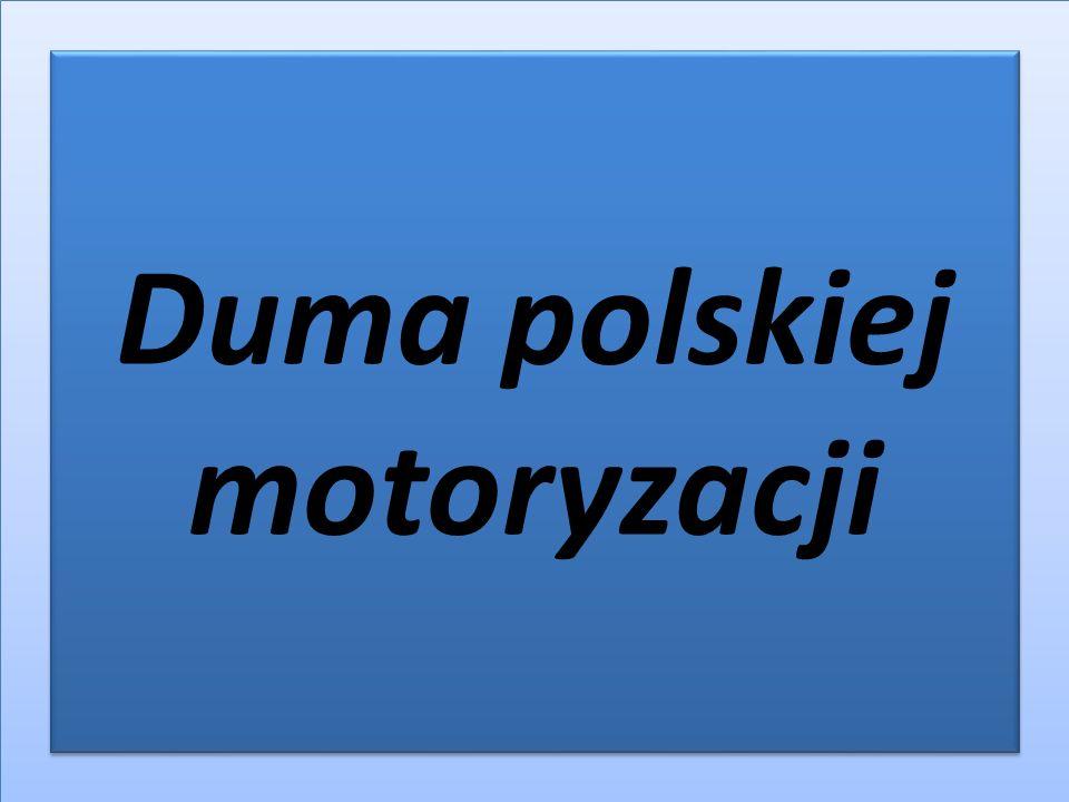 Duma polskiej motoryzacji