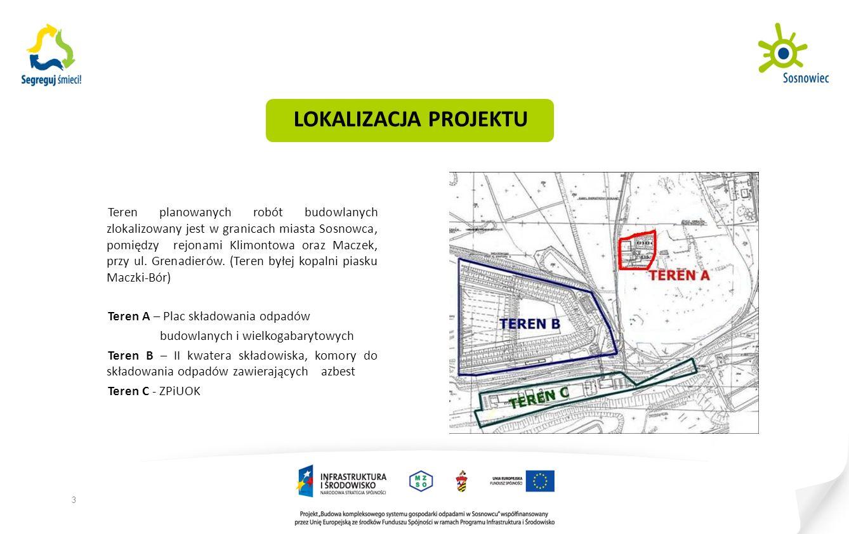 LOKALIZACJA PROJEKTU Teren planowanych robót budowlanych zlokalizowany jest w granicach miasta Sosnowca, pomiędzy rejonami Klimontowa oraz Maczek, przy ul.