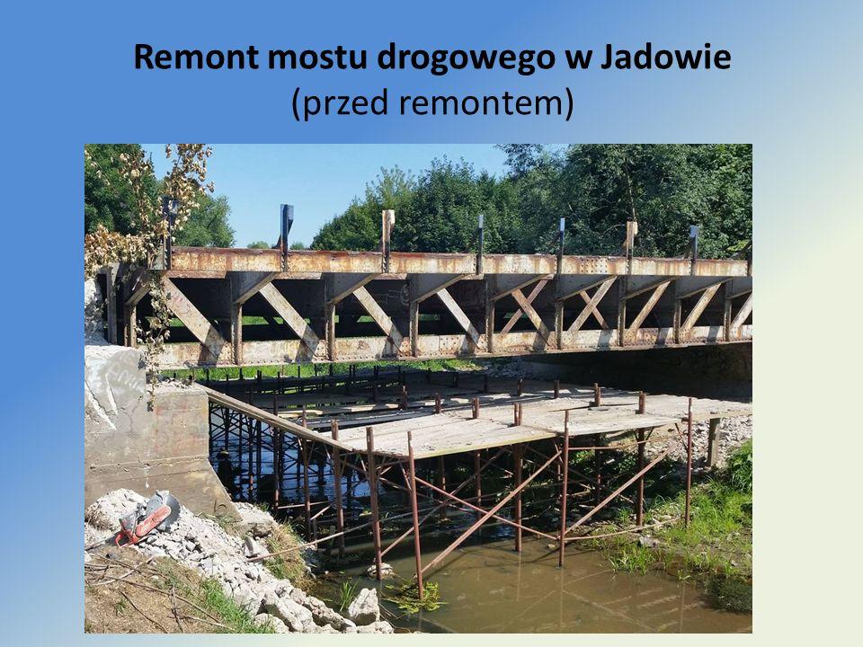Remont mostu drogowego w Jadowie (przed remontem)