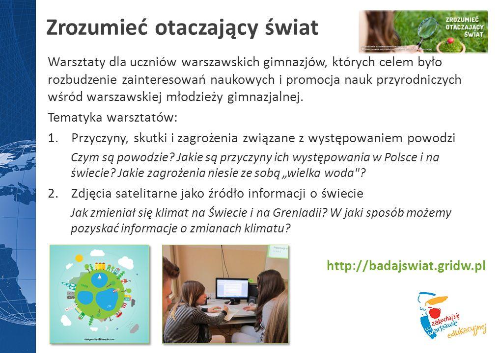 Warsztaty dla uczniów warszawskich gimnazjów, których celem było rozbudzenie zainteresowań naukowych i promocja nauk przyrodniczych wśród warszawskiej młodzieży gimnazjalnej.