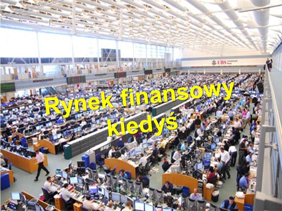 10 Rynek finansowy kiedyś