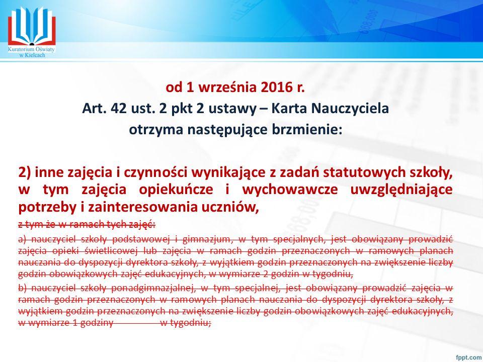od 1 września 2016 r. Art. 42 ust.