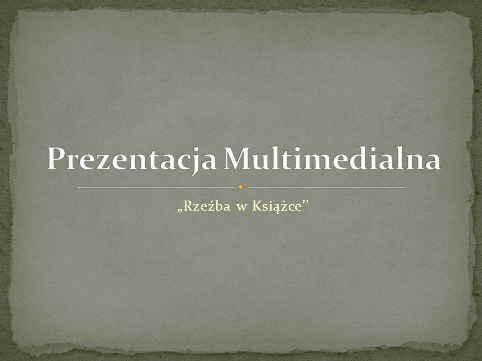 """""""Rzeźba w Książce''"""