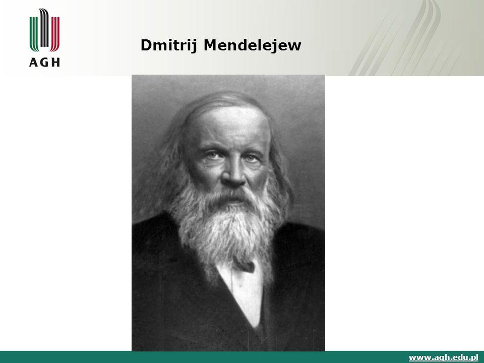 Dmitrij Mendelejew www.agh.edu.pl