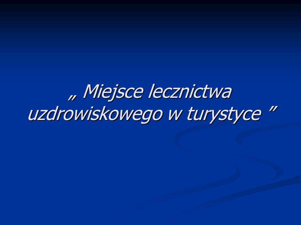 2 Ustawa z dnia 28 lipca 2005 o lecznictwie uzdrowiskowym, uzdrowiskach i obszarach ochrony uzdrowiskowej oraz o gminach uzdrowiskowych.