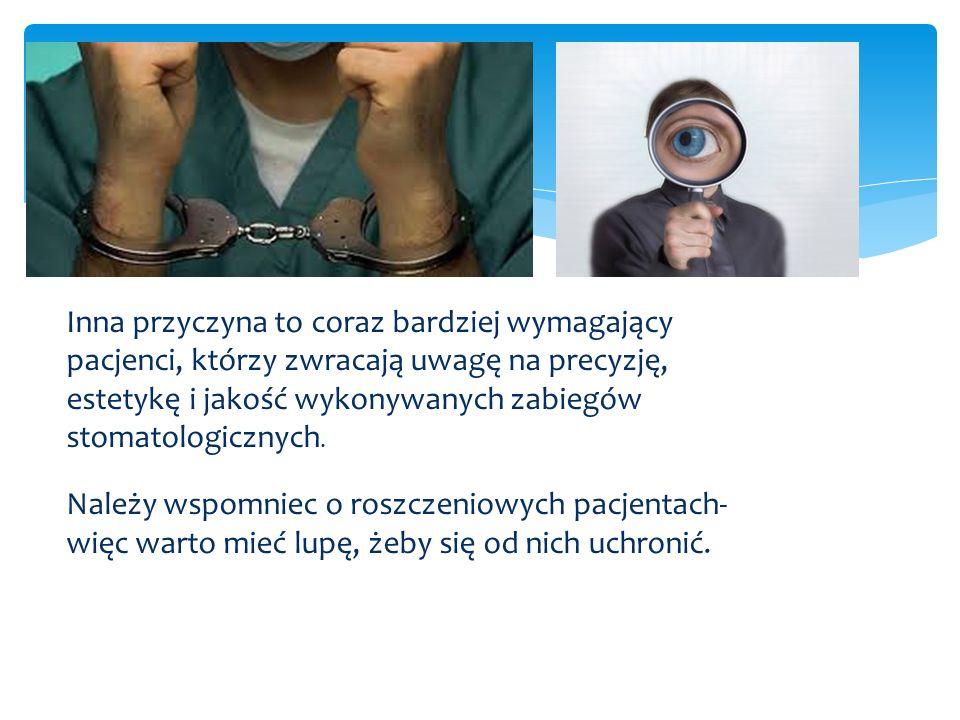  Foto brzydkiej pracy dtom Inna przyczyna to coraz bardziej wymagający pacjenci, którzy zwracają uwagę na precyzję, estetykę i jakość wykonywanych za