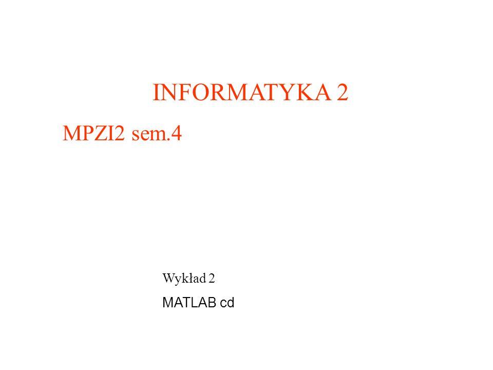 2x + 3y – 4z = 5 x + y – z = 3,5 –2,5y – z = 2 Rozwiązanie w Matlabie (m-plik): A = [2 3 -4 ; 1 1 -1 ; 0 -2.5 -1] B = [ 5 ; 3.5 ; 2] X= A^(-1)*B%wektor rozwiązań (lub X=inv(A)*B) A*X% wynikiem powinien być wektor wyrazów wolnych B Rozwiązywanie układu równań liniowych Wybrane metody wykorzystania macierzy 2