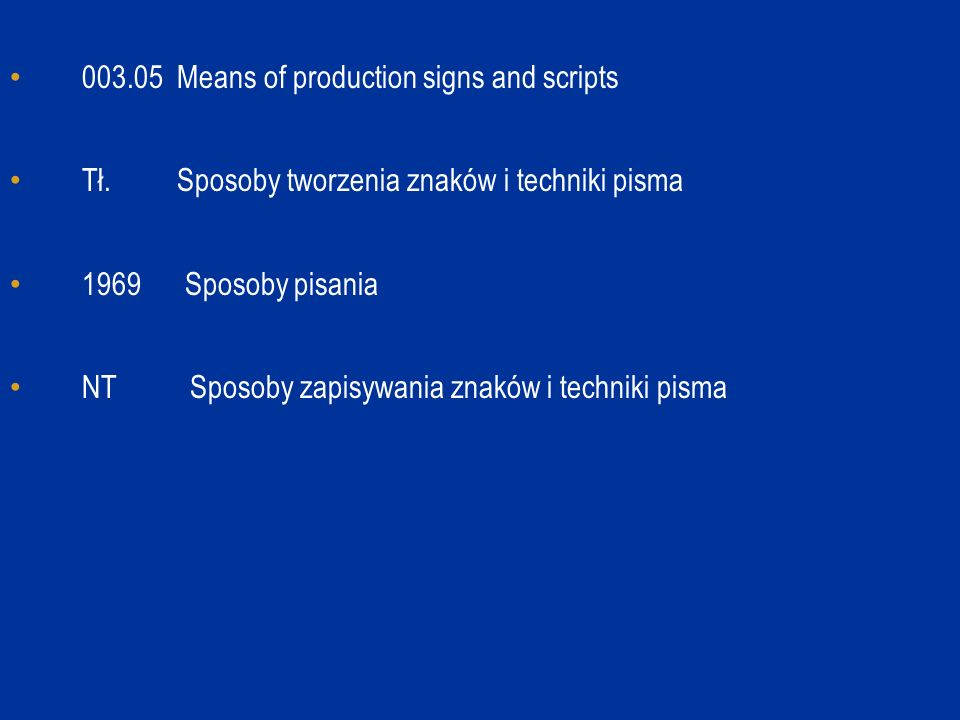 003.05 Means of production signs and scripts Tł.