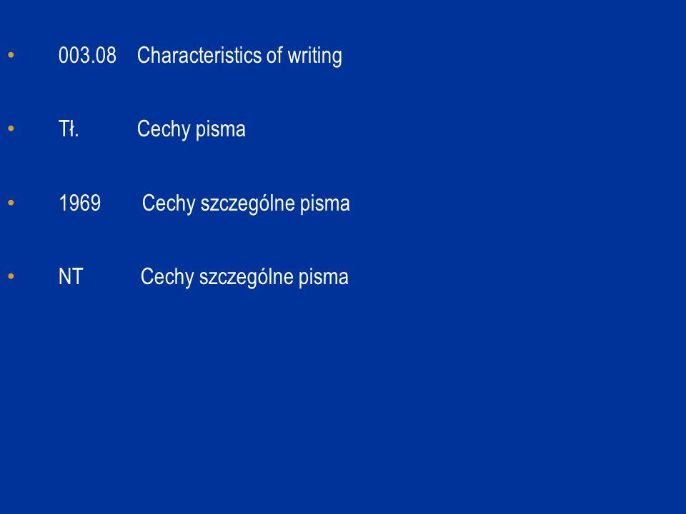 003.08 Characteristics of writing Tł. Cechy pisma 1969 Cechy szczególne pisma NT Cechy szczególne pisma